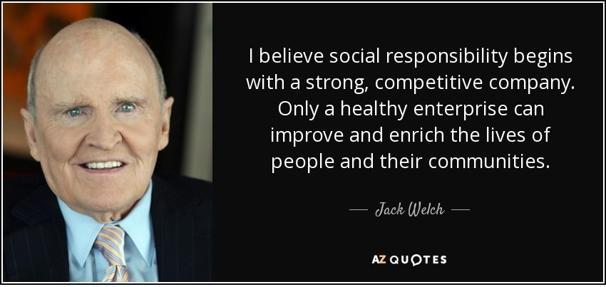 Corporate Social Responsibility Jack Welch Quote